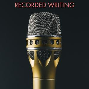 RECORDED WRITING
